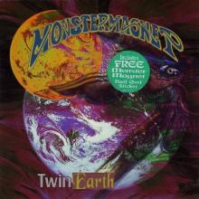 MONSTER MAGNET - TWIN EARTH 7