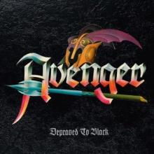 AVENGER - DEPRAVED TO BLACK (LTD EDITION 400 COPIES INCL. 4 BONUS TRACKS) LP (NEW)