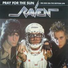 RAVEN - PRAY FOR THE SUN (3 TRACKS) 12