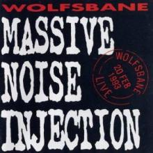 WOLFSBANE - MASSIVE NOISE INJECTION (NUMBERED LIMITED EDITION) 2 - LP