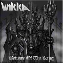 WIKKA - BEWARE OF THE KING (LTD EDITION 100 COPIES GREY VINYL) LP (NEW)