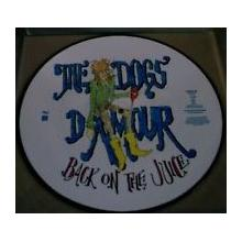 THE DOGS D'AMOUR - BACK ON THE JUICE (LTD EDITION PICTURE DISC) 12