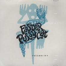 FASTER PUSSYCAT - POISON IVY (PROMO) 12