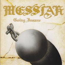 MESSIAH - GOING INSANE (COLLECTOR'S EDITION) CD (NEW)