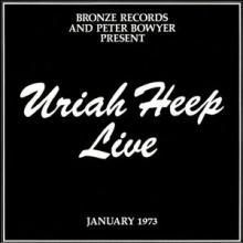 URIAH HEEP - LIVE- JANUARY 1973 (GATEFOLD) 2LP (NEW)