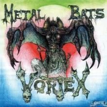 VORTEX - METAL BATS (FIRST EDITION) LP