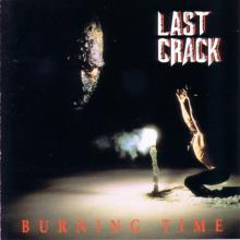 LAST CRACK - BURNING TIME (FIRST EDITION, CONDITION VG) CD