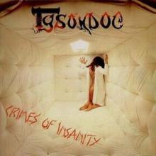 TYSONDOG - CRIMES OF INSANITY CD (NEW)