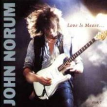 JOHN NORUM - LOVE IS MEANT (3 TRACKS) 12
