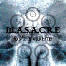 MASACRE - ON THE WARPATH CD