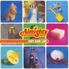 THE ALMIGHTY - JUST ADD LIFE (JAPAN EDITION+OBI) CD