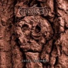 TROLLECH - TVARE STROMU (LTD 500 COPIES NUMBERED EDITION) 7