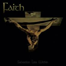 FAITH - SALVATION LIES WITHIN (LTD EDITION 500 COPIES NUMBERED, GATEFOLD) LP