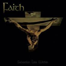 FAITH - SALVATION LIES WITHIN (LTD EDITION 500 COPIES NUMBERED, GATEFOLD) LP