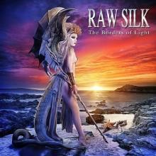 RAW SILK - THE BORDERS OF LIGHT (DIGI PACK) CD (NEW)