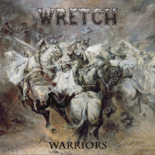 WRETCH - WARRIORS (LTD EDITION 200 COPIES, +PATCH) 2LP (NEW)