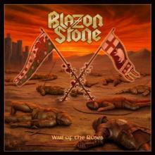 BLAZON STONE - WAR OF THE ROSES LTD EDITION 350 COPIES, HAND NUMBERED) LP (NEW)
