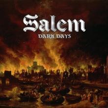 SALEM - DARK DAYS CD (NEW)