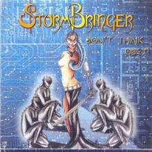 STORMBRINGER - DON'T THINK...OBEY CD (NEW)