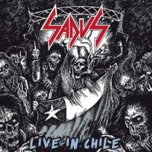 SADUS - LIVE IN CHILE (LTD HAND-NUMBERED EDITION 500 COPIES, GATEFOLD) LP (NEW)