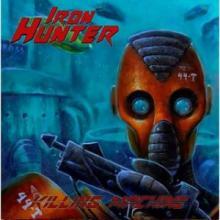 IRON HUNTER - KILLING MACHINE (LTD EDITION 300 HAND-NUMBERED COPIES) 7