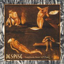 DESPISE - INDEFINITE FORCE (EP DEMO) CD