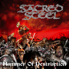 SACRED STEEL - HAMMER OF DESTRUCTION (LTD EDITION 500 COPIES, GATEFOLD) LP (NEW)