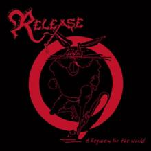 RELEASE - A REQUIEM FOR THE WORLD (LTD EDITION 500 COPIES) CD (NEW)