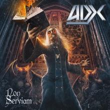 ADX - NON SERVIAM (LTD EDITION DIGI PACK, +3 BONUS TRACKS) CD (NEW)