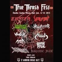 V/A - TRUE THRASH FEST 2013 (EXCITER, VIOLATOR, DREADED MORTUARY & MORE, TALL CASE) 2CD (NEW)