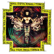 FIFTH ANGEL - TIME WILL TELL (DIGIPAK, REISSUE 2018) CD (NEW)