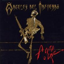 ANGELES DEL INFIERNO - A CARA O CRUZ (OLD PRESS, U.S.A. EDITION) CD