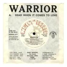 WARRIOR - DEAD WHEN IT COMES TO LOVE 7