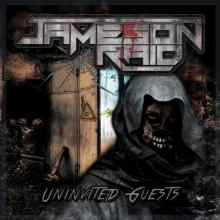 JAMESON RAID - UNINVITED GUESTS CD (NEW)