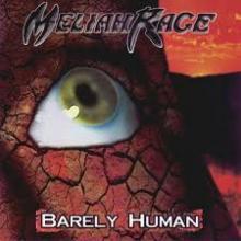MELIAH RAGE - BARELY HUMAN CD (NEW)