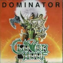 CLOVEN HOOF - DOMINATOR (CLASSIC METAL RE-ISSUE 2017 INCL. 3 BONUS TRACKS FROM