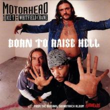 MOTORHEAD - BORN TO RAISE HELL (WITH ICE-T & WITHFIELD CRANE) CD'S