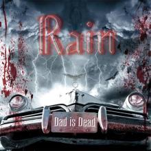 RAIN - DAD IS DEAD CD (NEW)