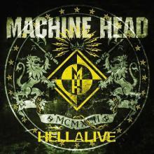 MACHINE HEAD - HELLALIVE CD