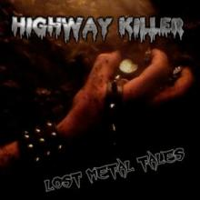 HIGHWAY KILLER - LOST METAL TALES LP (NEW)