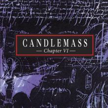 CANDLEMASS - CHAPTER VI LP (NEW)