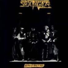 SEXTIGER - BAD BOYS OF ROCK N ROLL LP