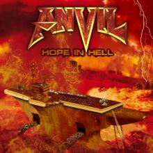 ANVIL - HOPE IN HELL (LTD EDITION DIGI PACK +2 BONUS TRACKS) CD (NEW)
