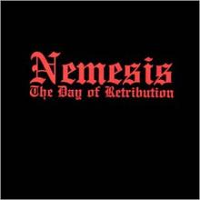 NEMESIS - THE DAY OF RETRIBUTION (ACTIVE REC) LP
