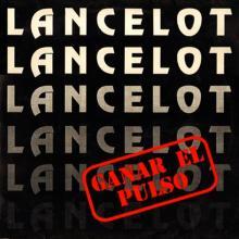 LANCELOT - GANAR EL PULSO LP