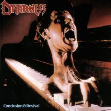 DARKNESS - CONCLUSION & REVIEVAL (+6 BONUS TRACKS) CD (NEW)