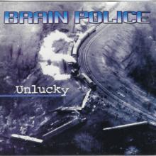BRAIN POLICE - UNLUCKY 7