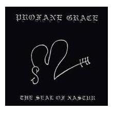 PROFANE GRACE - THE SEAL OF NASTUR 7