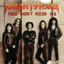 KNIGHTSHADE - YOU DON'T NEED ME 12
