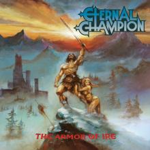 ETERNAL CHAMPION - THE ARMOR OF IRE CD (NEW)